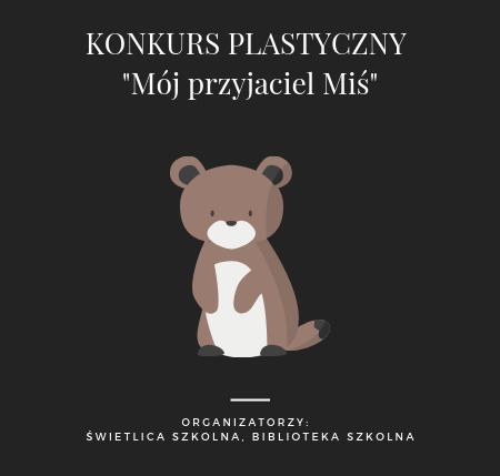 KONKURS PLASTYCZNY _Mój przyjaciel Miś_ (1)
